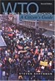 img - for The World Trade Organization: A Citizen's Guide (Canadian Centre for Policy Alternatives) book / textbook / text book
