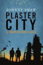 Plaster City (A Jimmy Veeder Fiasco)