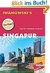 Singapur - Reisef�hrer von Iwanowski:...