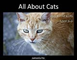 All About Cats: For Little Kids Aged 3 - 6 (All About Pets For Little Kids Book 1)