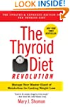 The Thyroid Diet Revolution: Manage Y...