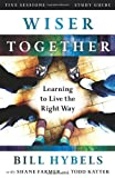 img - for Wiser Together Study Guide: Learning to Live the Right Way book / textbook / text book