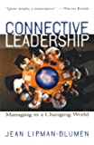 Connective Leadership: Managing in a Changing World