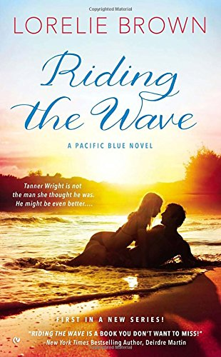 Image of Riding the Wave: A Pacific Blue Novel