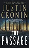 img - for The Passage: A Novel (Book One of The Passage Trilogy) book / textbook / text book