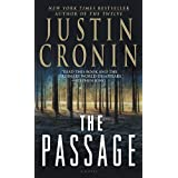 The Passage: A Novel (Book One of The Passage Trilogy) ~ Justin Cronin