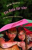 Ein Date für vier Eine deutsch-englische Lovestory: Roman TOP KAUF