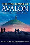 img - for The Star Temple of Avalon: Glastonbury's Ancient Observatory Revealed book / textbook / text book