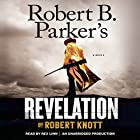 Robert B. Parker's Revelation: Cole and Hitch, Book 5 Hörbuch von Robert Knott Gesprochen von: Rex Linn