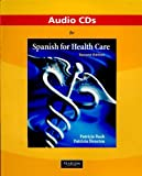 img - for Audio CDs for Spanish for Health Care book / textbook / text book