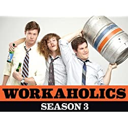 Workaholics