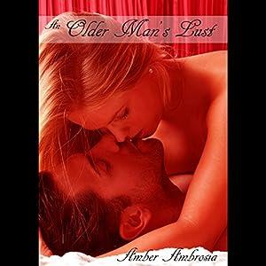 An Older Man's Lust Audiobook