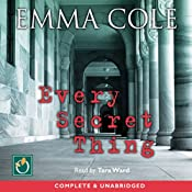 Every Secret Thing | [Emma Cole]