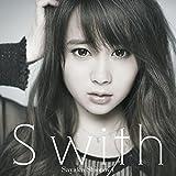 S with(初回限定盤)(DVD付)