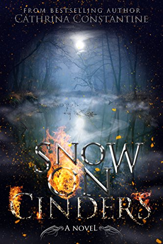 Snow On Cinders by Cathrina Constantine ebook deal