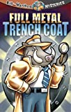 img - for Full Metal Trench Coat (Bill the Warthog Mysteries) book / textbook / text book