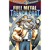 Full Metal Trench Coat (Bill the Warthog Mysteries) ~ Dean Anderson