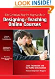 The Complete Step-by-Step Guide to Designing and Teaching Online Courses (0)