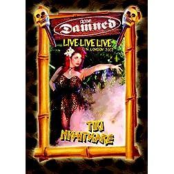 Damned - Live Live Live: Tiki Nightmare