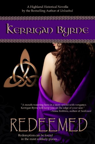 Redeemed (Highland Historical) (The MacKays #2) by Kerrigan Byrne