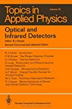 img - for Optical and Infrared Detectors (Topics in Applied Physics volume 19) book / textbook / text book