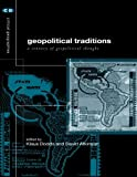 img - for Geopolitical Traditions: Critical Histories of a Century of Geopolitical Thought (Critical Geographies) book / textbook / text book
