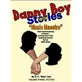 Danny Boy Stories, Music Maestro