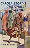 Carola Storms the Chalet School - No.23 (1847450458) by Elinor M. Brent-Dyer