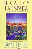 Cáliz Y La Espada, El (8489333262) by Riane Eisler