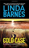 Cold Case (Carlotta Carlyle Mysteries) (0312932669) by Barnes, Linda