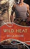 Wild Heat a Rouge Romantic Suspe