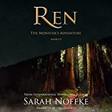 Ren: The Monster's Adventure: A Ren Novella Audiobook by Sarah Noffke Narrated by Tim Campbell