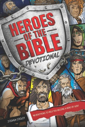 Heroes of the Bible Devotional: 90 Devotions to Help You Become a Hero of God! (Devotions For Kids compare prices)