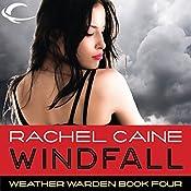 Windfall: Weather Warden, Book 4 | Rachel Caine