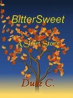 BitterSweet: A Short Story