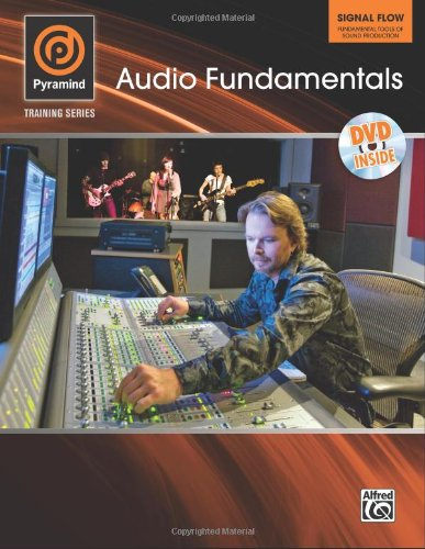 Pyramind Recording Method, Vol 1: Signal Flow (Book & Dvd) (Pyramind Training Series)