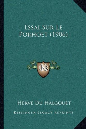 Essai Sur Le Porhoet (1906)