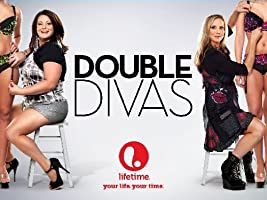 Double Divas Season 1 [HD]