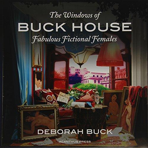 The Windows of Buck House: Fabulous Fictional Females PDF