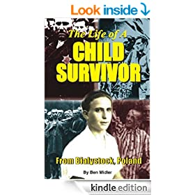 The Life of A Child Survivor from Bialystok, Poland
