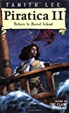 Piratica II: Return to Parrot Island (0142410942) by Lee, Tanith