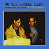 On The Lowell Beat: My Times With Jack Kerouac