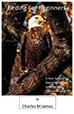 img - for Birding for Beginners book / textbook / text book