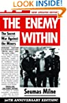 The Enemy Within: The Secret War Agai...