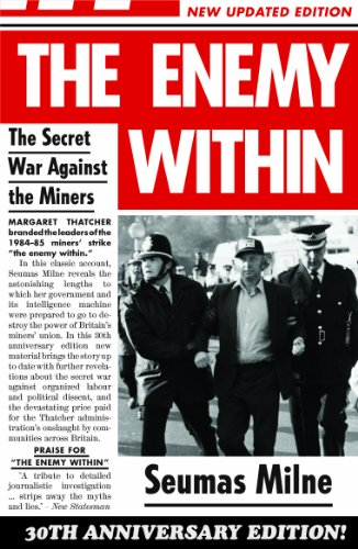 Seumas Milne - The Enemy Within: The Secret War Against the Miners