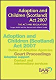 Adoption and Children (Scotland) Act 2007 Fergus Smith