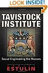 Tavistock Institute: Social Engineeri...