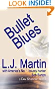 Bullet Blues - The Manhunter Series (The Bob Burton Series Book 2)