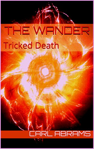 Book: The Wander - Tricked Death by Carl Abrams
