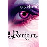 Faunblutvon &#34;Nina Blazon&#34;